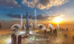 Dubai Flow Motion – ドバイの魅力溢れる4Kタイムラプス映像がスゴイ! 世界最高傑作のプロモーションムービー