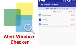 Alert Window Checker – Androidで動作中の画面オーバーレイアプリを表示し停止やアンインストールできる無料アプリ