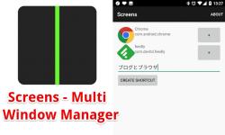 Screens – 特定アプリを自動的にマルチウィンドウ機能で表示する無料アプリ